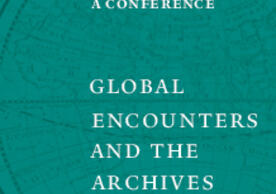 "Publicity image for the ""Global Encounters and the Arcives"" conference with conference title in white text on a teal background with a detail of the western hemisphere from an 18th century map"